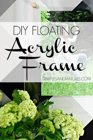 how to make an acrylic floating frame diy custom lucite frame