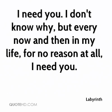 I Need You In My Life Quotes