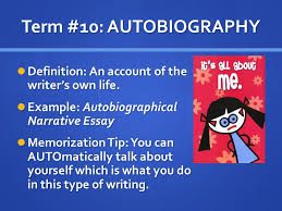 term autobiography definition an account of the writer s own  term 10 autobiography definition an account of the writer s own life example