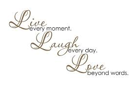 Live Laugh Love Quotes Best Download Live Laugh Love Quotes Ryancowan Quotes
