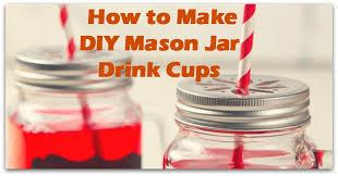 Decorating Mason Jars For Drinking How To Make DIY Mason Jar Drink Cups Natural Holistic Life 12