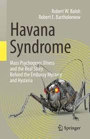 Havana Syndrome: Mass Psychogenic ...