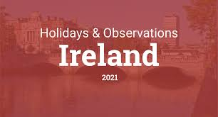 The united arab emirates is also on the list. Holidays And Observances In Ireland In 2021