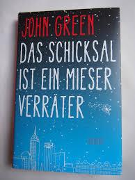 John Green Das Schicksal Ist Ein Mieser Verräter Wortschnatz