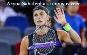 Aryna Sabalenka WTA ranking, married ...