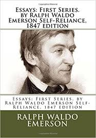 essays first series by ralph waldo emerson self reliance  essays first series by ralph waldo emerson self reliance 1847 edition ralph waldo emerson 9781537011110 com books