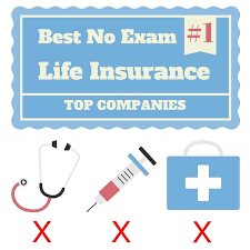 no exam life insurance quotes simple top ranking best no cal exam term life insurance companies