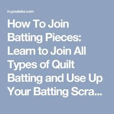 How To Join Batting Pieces: Learn to Join All Types of Quilt ... & How To Join Batting Pieces: Learn to Join All Types of Quilt Batting and Use Adamdwight.com