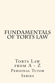 buy the nature of torts law   a summary for    essays   a model    fundamentals of torts law a recommended law e book     e book  big rests law study method   produced six model bar examination essays