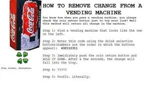Pelican Rouge Vending Machine Hack Mesmerizing I Don't Know If This Is Real But It Could Be Worth A Try Hacks