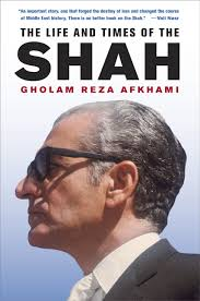 The Life and Times of the Shah, Afkhami, Gholam Reza. Author Afkhami, Gholam Reza. Title The Life and Times of the Shah. Binding Hardcover. Language English - 9780520253285