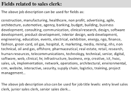 8 fields related to sales clerk the above job sales clerk jobs