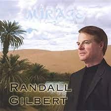 Mirage by Gilbert, Randall (2005-09-27) - Amazon.com Music