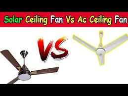 solar dc ceiling fan vs ac ceiling fan urdu hindi