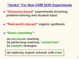 ldquo greening up rdquo organic reactivity in the undergraduate laboratory 5 5 ldquo