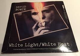 David Bowie White Light White Heat Cover Song David Bowie The Velvet Underground White