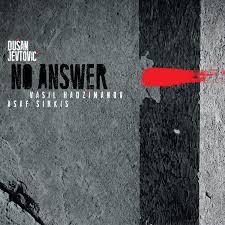 Dusan Jevtovic: No Answer (Review/Kritik) - Album-Rezension ...
