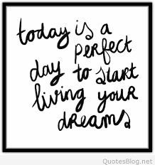 Quotes On Living Your Dreams Best of Start Living Your Dreams Quote
