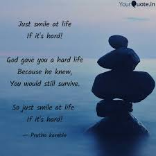 Just Smile At Life If It Quotes Writings By Prutha Kamble
