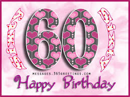 60th Birthday Wishes Quotes And Messages 365greetings Com