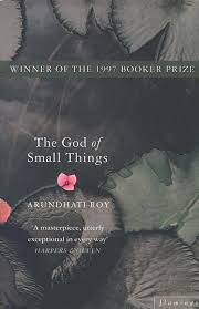 god of small things essay god small things arundhati roy