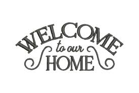 Welcome To Our Home Creative Fabrica