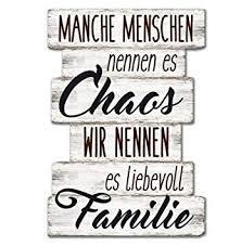 Wandschild Dekoschild Chaos Familie Schild Sprüche Vintage Shabby 29