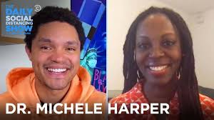 Dr. Michele Harper - Fighting on the Front Lines of the Pandemic | The  Daily Social Distancing Show - YouTube