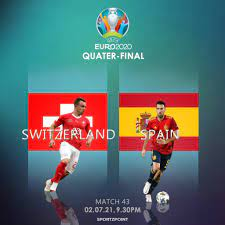 Switzerland vs Spain: Euro Cup 2020 ...
