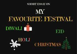 the best essay on diwali ideas dry fruits s a short essay on my favourite festival diwali holi eid christmas ganesh