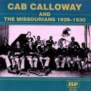 Cab Calloway and the Missourians (1929-1930)