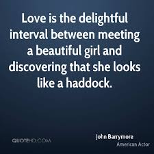 Beautiful Girl Love Quotes Best Of John Barrymore Quotes QuoteHD