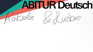 Abitur Deutsch Kabale Und Liebe Zusammenfassung Youtube