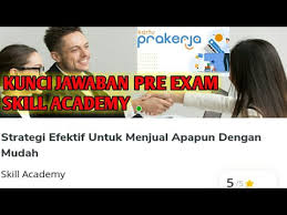 We did not find results for: Kunci Jawaban Pre Exam Pelatihan Skill Academy Strategi Efektif Untuk Menjual Apapun Dengan Mudah Youtube