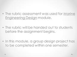 the rubric sment was used for marine engineering design module