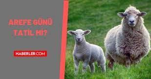 Son Dakika: Arefe günü tatil mi? 2021 Arefe günü yarım gün mü olacak?