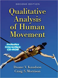 Qualitative Analysis of Human Movement-2nd Edition: Knudson, Duane, Morrison,  Craig: 9780736034623: Sports Medicine: Amazon Canada