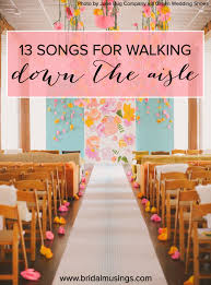 13 alternative processional songs for the bride's entrance Wedding Entourage Reception Entrance Songs 13 alternative processional songs for the bride's entrance Entrance to Reception Wedding Party