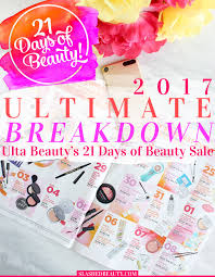 here s your ultimate breakdown of ulta beauty s 21 days of beauty 2017 these are the