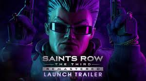 <b>Saints Row</b>®: The Third™ - Remastered Launch Trailer (Official ...
