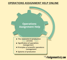 operations management assignment help for marketing students operations management assignment help online