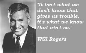 Will Rogers's quotes, famous and not much - QuotationOf . COM via Relatably.com
