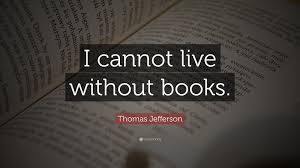 i cannot live without books quotes