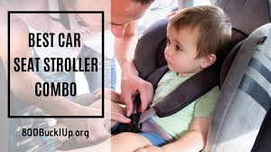 best car seat stroller combo get the