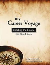 Details About My Career Voyage Charting The Course By Patricia Edwards Shaver