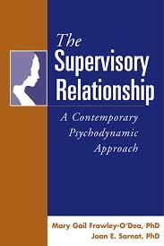 Psychodynamic Approach The Supervisory Relationship A Contemporary Psychodynamic
