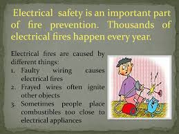 electrical safety is an important part of fire prevention thousands of electrical fires happen every year electrical fires are caused by diffe things