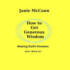 How to Get Generous Wisdom: Hearing God's Answers by Janie McCann |  Audiobook | Audible.com