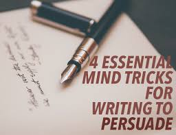 essential mind tricks for writing to persuade the write practice the persuasive essay 4 essential mind tricks for writing to persuade