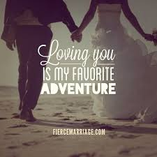 Love Adventure Quotes New Wedding Quotes About Adventure Awesome Nice Encouraging Marriage